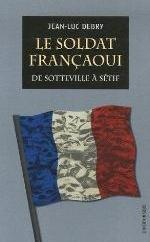 SOLDAT FRANCAOUI : DE SOTTEVILLE A SETIF (LE)