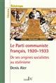 Le Parti communiste français, 1920-1933