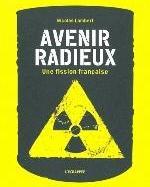 AVENIR RADIEUX - UNE FISSION FRANCAISE