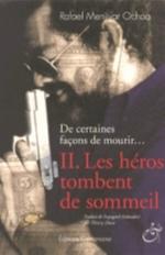 HEROS TOMBENT DE SOMMEIL - DE CERTAINES FACONS DE MOURIR T2 (LES)