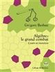 ALGEBRE  LE GRAND COMBAT