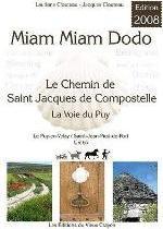 MIAM-MIAM-DODO CHEMIN DE STEVENSON - VOIE REGORDANE