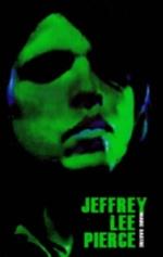 JEFFREY LEE PIERCE