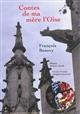 Contes de ma mère l'Oise Beauvy François Libr. du Labyrinthe