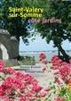 SAINT-VALERY-SUR-SOMME COTE JARDINS VANESSA BRUSSON PHIL DU LABYRINTHE