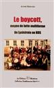 BOYCOTT, MOYEN DE LUTTE MULTIFORME (LE)