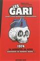 LES GARI - 1974 LA SOLIDARITE EN ACTES