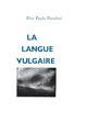 LA LANGUE VULGAIRE