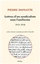 LETTRES D UN SYNDICALISTE SOUS L UNIFORME 1915 - 1918