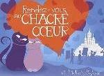 RENDEZ-VOUS AU CHACRE-COEUR