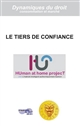 LE TIERS DE CONFIANCE - HUMAN AT HOME PROJECT