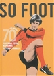 SO FOOT 70'S FOOTBALL TOTAL NAPALM ET POTEAUX CARRES