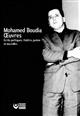 MOHAMED BOUDIA : OEUVRES  -  ECRITS POLITIQUES, THEATRE, POESIE ET NOUVELLES
