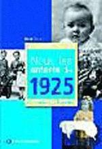 NOUS, LES ENFANTS DE 1925