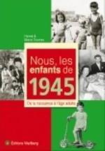 NOUS, LES ENFANTS DE 1945