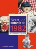 NOUS, LES ENFANTS DE 1982