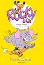 Rocky et Cie Vive la liberté Vol.2
