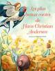 Les plus beaux contes de Hans Christian Andersen Andersen Hans Christian White star kids