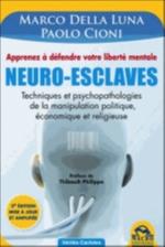 NEURO-ESCLAVES Della Luna Marco Macro Editions