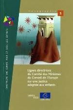 LIGNES DIRECTRICES DU COMITE DES MINISTRES DU CONSEIL DE L'EUROPE SUR UNE...