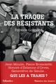 LA TRAQUE DES RESISTANTS