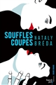 SOUFFLES COUPES Bréda Nataly French pulp éditions