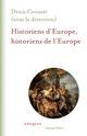 HISTORIENS D'EUROPE, HISTORIENS DE L'EUROPE CROUZET DENIS CHAMP VALLON