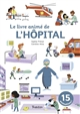 LE LIVRE ANIME DE L'HOPITAL PRENAT TOURBILLON
