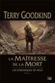LES CHRONIQUES DE NICCI, T1 : LA MAITRESSE DE LA MORT Goodkind Terry Bragelonne