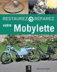 Restaurez, réparez votre mobylette Méneret Franck ETAI