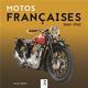 MOTOS FRANCAISES 1869-1964 Negro Patrick ETAI