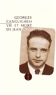 VIE ET MORT DE JEAN CAVAILLES