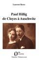 PAUL HILLIG DE CLOYES A AUSCHWITZ