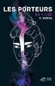 LES PORTEURS - TOME 3 C. KUEVA CATHERINE THIERRY MAGNIER