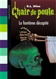 CHAIR DE POULE , TOME 29 - LE FANTOME DECAPITE STINE R.L BAYARD JEUNESSE