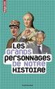 LES GRANDS PERSONNAGES DE NOTRE HISTOIRE AUGER/VEILLON/CASALI BAYARD JEUNESSE