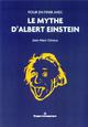 POUR EN FINIR AVEC LE MYTHE D'ALBERT EINSTEIN GINOUX JEAN-MARC HERMANN