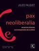 PAX NEOLIBERALIA