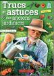 Trucs et astuces des anciens jardiniers Pierrick le Jardinier France agricole