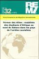 REVUE EUROPEENNE DES MIGRATIONS INTERNATIONALES N.322  -  FORMER DES ELITES : MOBILITES DES ETUDIANTS D'AFRIQUE AU NORD DU SAHARA DANS LES PAYS DE L'EX-BLOC SOCIALISTE