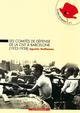 LES COMITES DE DEFENSE DE LA CNT A BARCELONE (1933-1938)