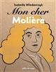 Mon cher Molière Wlodarczyk Isabelle Editions Bulles de savon