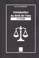 INTRODUCTION AU DROIT DE L'EAU 2NDE EDITION