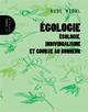 EGOLOGIE, ECOLOGIE, INDIVIDUALISME ET COURSE AU BONHEUR