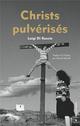 CHRISTS PULVERISES