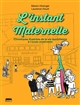 L'INSTANT MATERNELLE