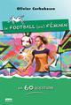LE FOOT AU FEMININ EN 60 QUESTIONS CORBOBESSE OLIVIER MARIE B