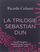 La trilogie Sebastian Dun Sebastian Dun La conspiration des concierges Imagineta