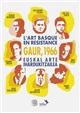 L'ART BASQUE EN RESISTANCE   GAUR 1966