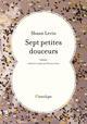 SEPT PETITES DOUCEURS LEVIN SHAUN L ANTILOPE